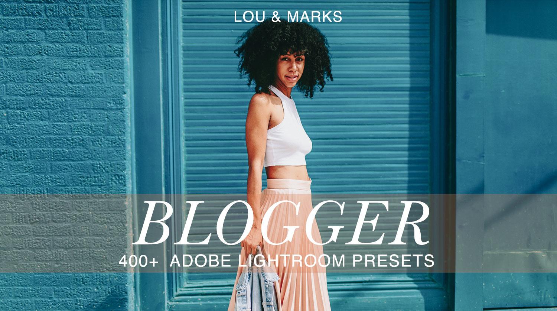 400 Modern Blogger Presets For Lightroom