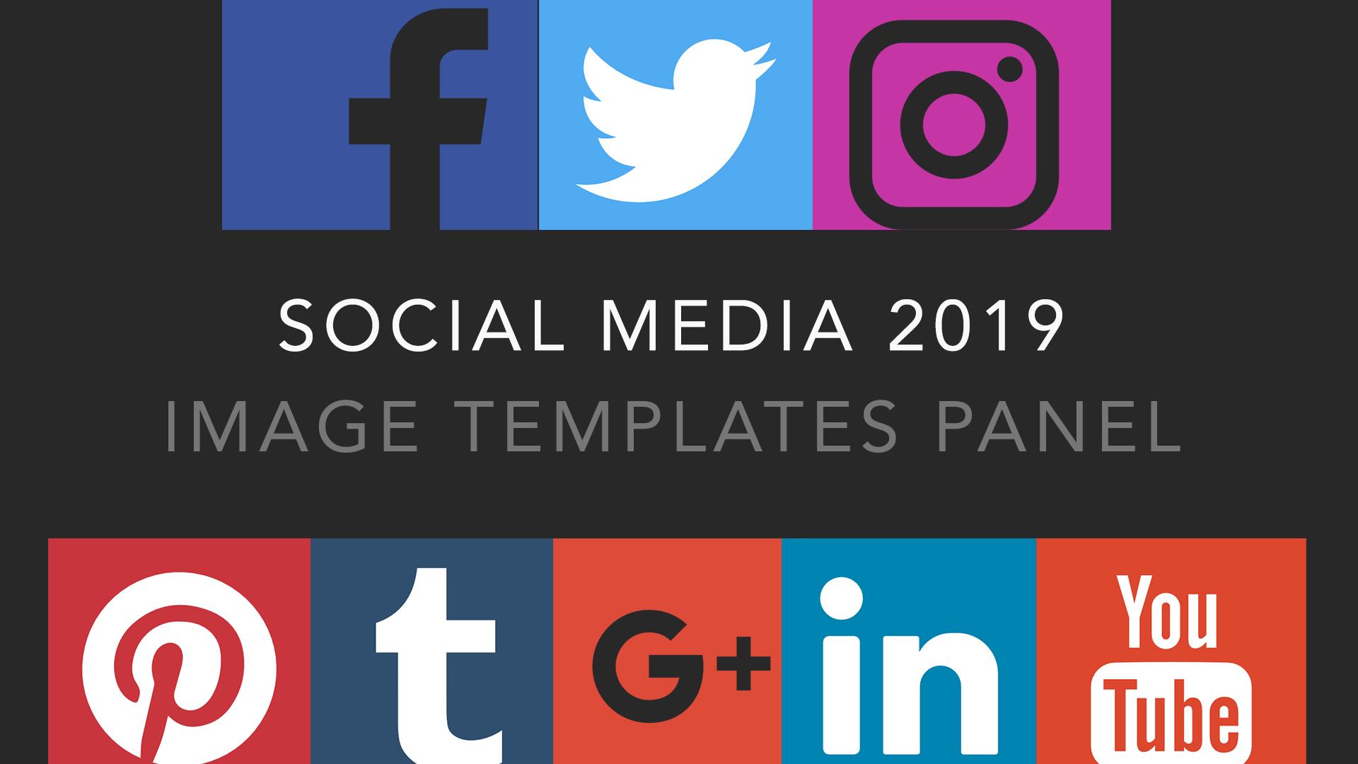 SOCIAL MEDIA IMAGE TEMPLATES 2019